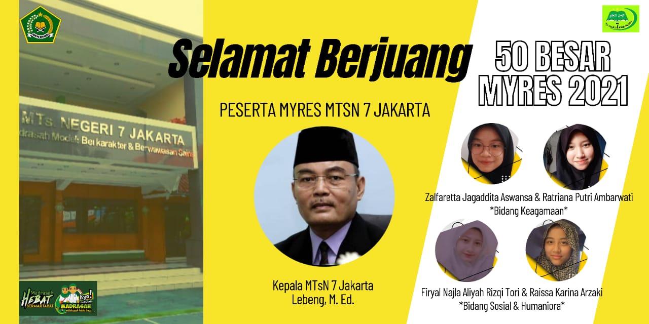 Dua Tim Riset MTsN 7 Jakarta Berhasil Masuk Babak 50 Besar MYRES Tingkat Nasional 2021